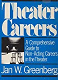 Theater Careers, Jan W. Greenberg, 0030615682