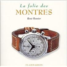 FOLIE DES MONTRES (LA)