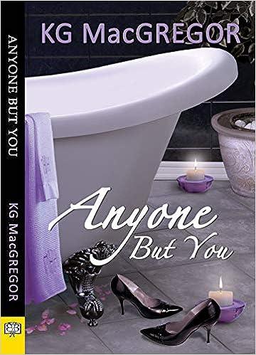 Amazon Anyone But You 9781594934070 Kg Macgregor Books