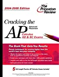 Cracking the AP Calculus AB and BC Exams, David S. Kahn, 0375763813