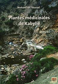 Plantes médicinales de Kabylie par  Mohand Ait Youssef