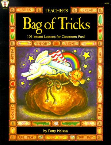 Teacher's Bag of Tricks: 101 Instant Lessons for Classroom Fun! (Kids' Stuff)