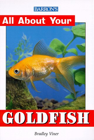 All About Your Goldfish (All About Your Pets Series)