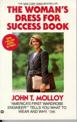 The Womans Dress For Success Book John T Molloy 9780446385862