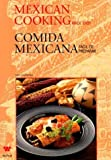 Mexican Cooking Made Easy Comida Mexicana Facil de Preparar (English and Spanish Edition)