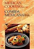Mexican Cooking Made Easy Comida Mexicana Facil de Preparar (English and Spanish Edition)