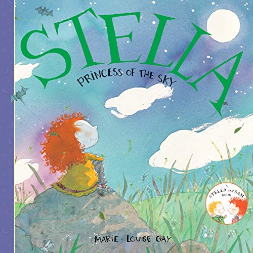 Stella, Princess of the Sky (Stella and Sam) Paperback – Illustrated, July 29, 2010