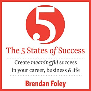 The 5 States of Success Audiobook