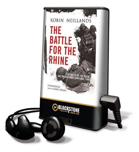 The Battle for the Rhine (Playaway Adult Nonfiction) PDF