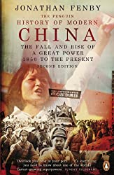 The Penguin History of Modern China: The Fall and Rise of a Great Power, 1850 to the Present