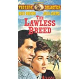 Lawless Breed, the
