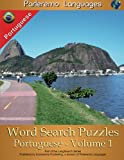 Parleremo Languages Word Search Puzzles Portuguese - Volume 1 (English and Portuguese Edition)