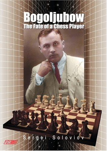 Download Bogoljubow: The Fate of a Chess Player (Games Collections) pdf