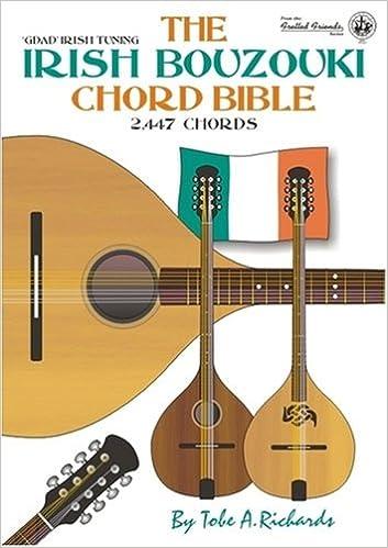 The Irish Bouzouki Chord Bible: GDAD Irish Tuning 2, 447 Chords ...