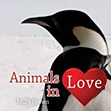 Animals in Love, Milly Brown, 1840247142