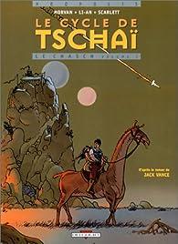 Le cycle de Tschaï, volume 1 : Le Chasch (BD)  par Jean-David Morvan