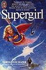 Supergirl par Mazer