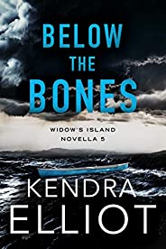 Below the Bones (Widow's Island Novella Boo