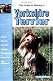 Guide to Owning a Yorkshire Terrier, Elisabeth Downing, 0793818621