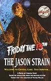 The Jason Strain (Friday the 13th)