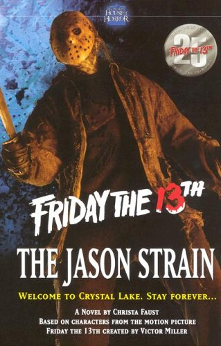 The Jason Strain (Friday the 13th)
