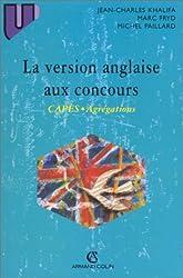 La version anglaise aux concours : CAPES, Agrégations