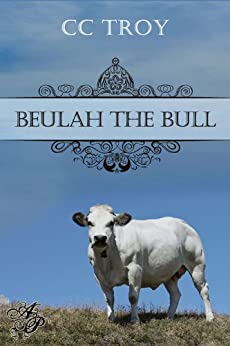 Beulah the Bull by [Troy, C.C.]