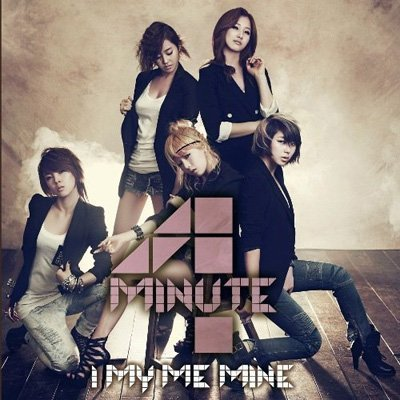 I My Me Mine by 4MINUTE (2011-09-06)