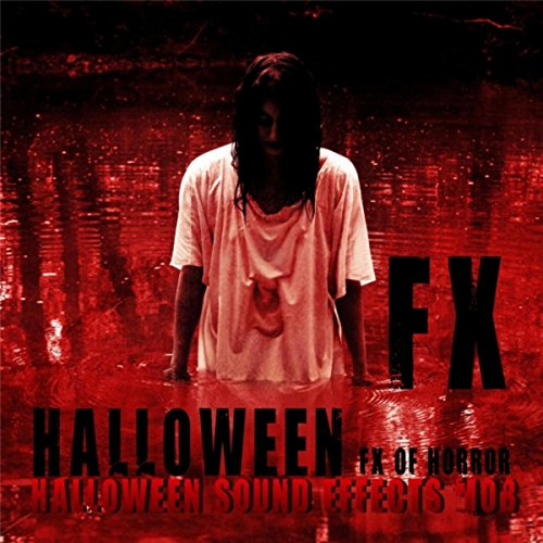 Halloween FX of Horror -