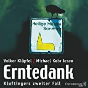 Erntedank (Kommissar Kluftinger 2) | Volker Klüpfel, Michael Kobr