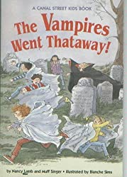 The Vampires Went Thataway! (A Canal Street Kids Book)