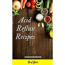 ACID REFLUX: Recipes