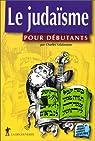 Le judaïsme pour débutants par Szlakmann
