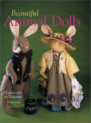 Beautiful Animal Dolls: Handcrafts to Treasure