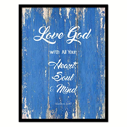 (Love God With All Your Heart, Soul & Mind Matthew 22:37 Bible Verse Scripture Quote Canvas Print Picture Frame Home Decor Wall Art Gift Ideas, 7