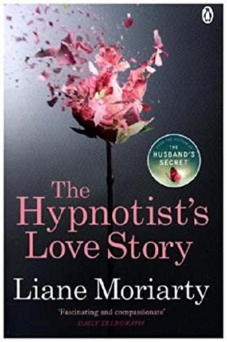 The Hypnotist's Love Story: From the bestselling author of Big Little Lies, now an award winning TV series