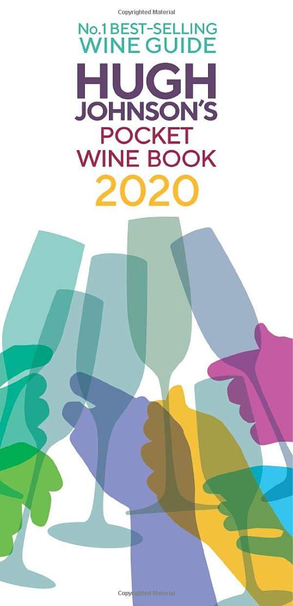 Hugh Johnson's Pocket Wine 2020  The New Edition Of The No 1 Best Selling Wine Guide  Hugh Johnson's Pocket Wine Book