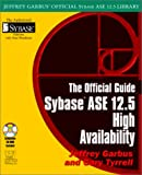 Sybase ASE 12.5 High Availability, Jeffrey R. Garbus and Gary Tyrrell, 1556229097