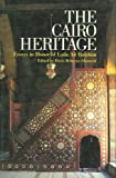 img - for Cairo Heritage: Essays in Honor of Laila Ali Ibrahim book / textbook / text book