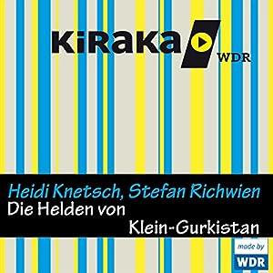 Die Helden von Klein-Gurkistan Hörspiel