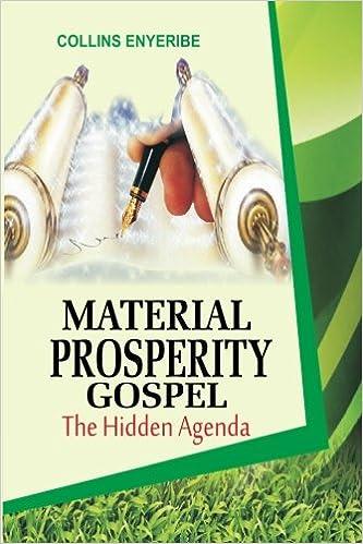 Material Prosperity Gospel: The Hidden Agenda: Collins ...