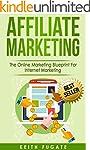 Affiliate Marketing: The Online Marke...