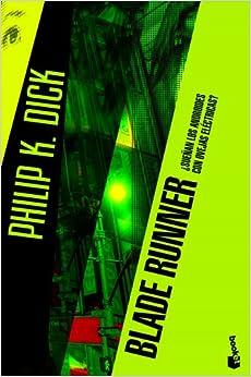 Miguel Antón - Blade Runner: ¿sueñan Los Androides Con Ovejas Eléctricas?