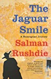Front cover for the book The Jaguar Smile: A Nicaraguan Journey by Salman Rushdie