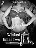 Wicked Times Two (Wicked Delights)