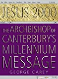 Archbishop's Millennium Message, George Carey, 0551032200