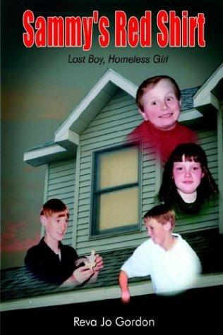 Sammy's Red Shirt: Lost Boy, Homeless Girl