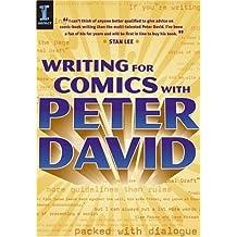 Writing for Comics with Peter David