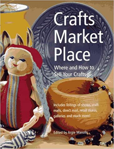 Crafts Market Place: Where and How to Sell Your Crafts