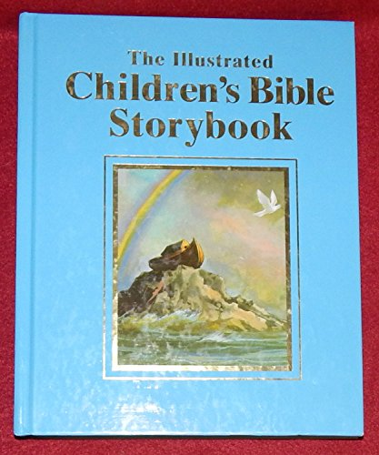 The Illustrated Children's Bible Storybook